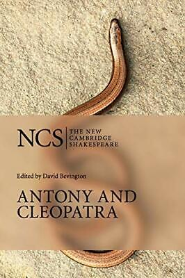 Antony and Cleopatra (The New Cambridge Shakespeare) Paperback Book The Cheap