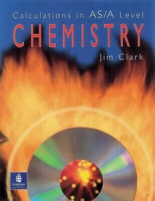 Calculations in AS / A Level Chemistry by Clark, Jim Paperback Book The Cheap
