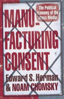 Manufacturing Consent: The Political Economy of the ..., Chomsky, Noam Paperback
