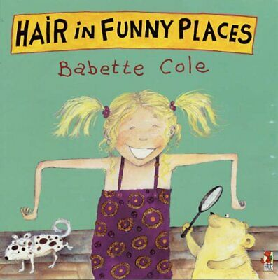 Hair In Funny Places, Cole, Babette Book The Cheap Fast Free Post