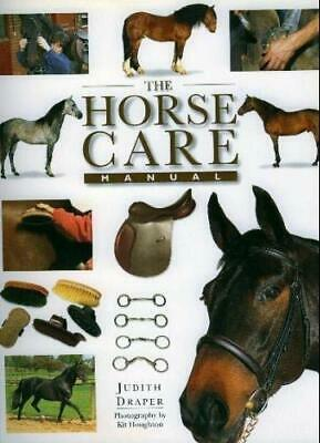 The Horse Care Manual by Draper, Judith Paperback Book The Cheap Fast Free Post