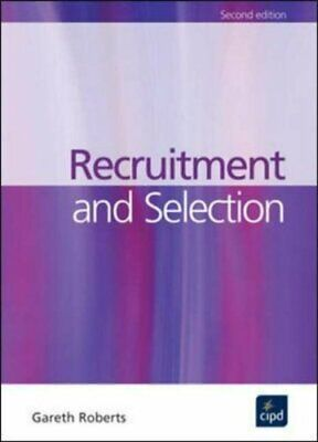 Recruitment and Selection (Developing Practice) by Roberts, Gareth Paperback The