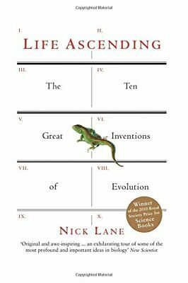 Life Ascending: The Ten Great Inventions of Evolution by Nick Lane Paperback The
