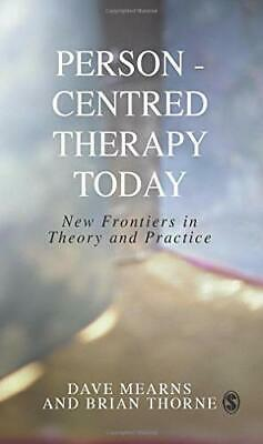 Person-Centred Therapy Today: New Frontiers in Theo... by Brian Thorne Paperback