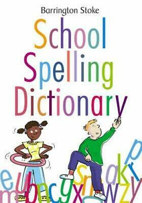 Barrington Stoke School Spelling Dictionary by Rowlandson, Julia Paperback Book