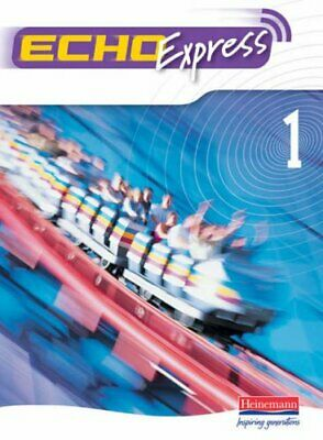 Echo Express 1 Pupil Book: Pupil Book Vol 1 Paperback Book The Cheap Fast Free