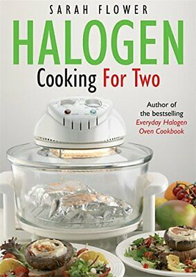 Halogen Cooking For Two by Flower, Sarah Paperback Book The Cheap Fast Free Post