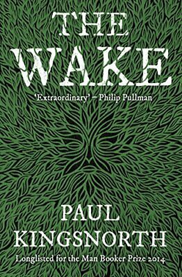 The Wake (Buckmaster Trilogy 1) by Kingsnorth, Paul Book The Cheap Fast Free