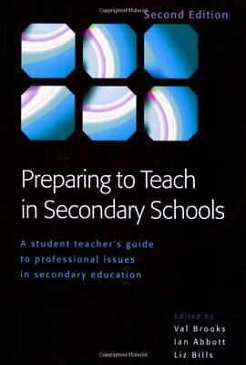Preparing To Teach In Secondary Schools: A Student T... by Brooks, Val Paperback