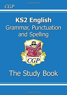 KS2 English: Grammar, Punctuation and Spelling Study Book (for t... by CGP Books