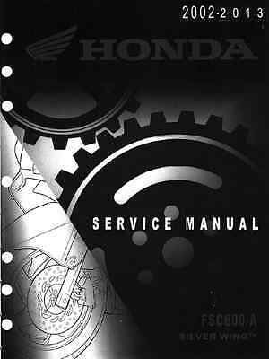 Honda 2002-2013 Silverwing Silver wing FSC600 service manual in 3-ring binder