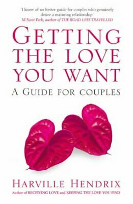 Getting The Love You Want: A Guide for Couples by Hendrix, Harville Paperback