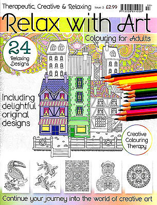 Relax With Art Issue 3 (New Adult Colouring Mindfulness Art Therapy Magazine)