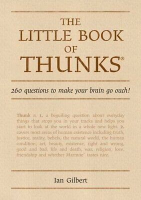 The Little Book of Thunks: 260 Questions to Make Your... by Ian Gilbert Hardback