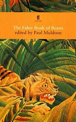 The Faber Book of Beasts Paperback Book The Cheap Fast Free Post