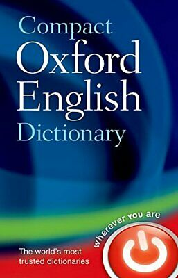 Compact Oxford English Dictionary of Current ... by Oxford Dictionaries Hardback