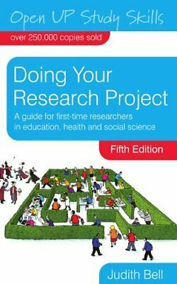 Doing Your Research Project (Open Up Study Skills) by Bell, Judith Paperback The