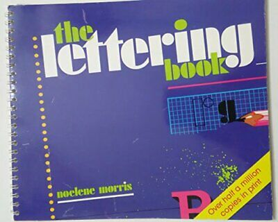 The Lettering Book by Morris, Noelene Spiral bound Book The Cheap Fast Free Post