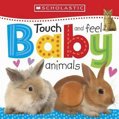 NEW Touch and Feel Baby Animals By Scholastic Board Book Free Shipping