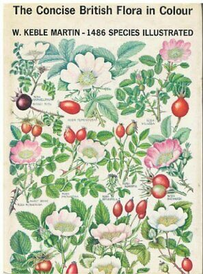 The Concise British Flora in Colour by Keble Martin, W. Book The Cheap Fast Free