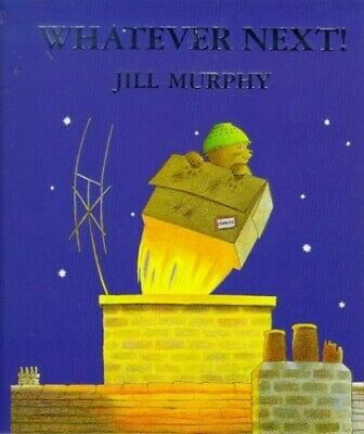 Whatever Next! (Picturemacs) by Murphy, Jill Hardback Book The Cheap Fast Free