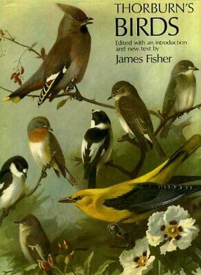 Thorburn's Birds by James Fisher Hardback Book The Cheap Fast Free Post