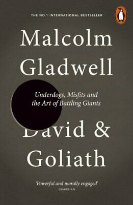 David and Goliath: Underdogs, Misfits and the Art of Bat... by Gladwell, Malcolm