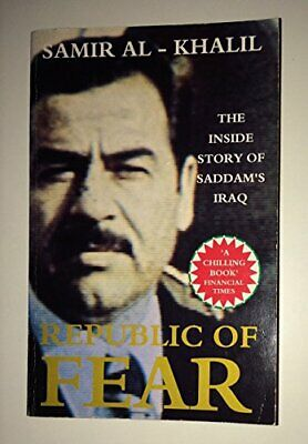 The Republic Of Fear: Saddam's Iraq by Khalil, Samir Paperback Book The Cheap