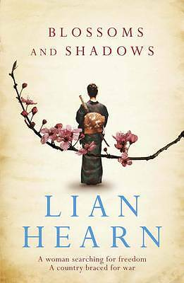 Blossoms and Shadows by Lian Hearn (Paperback) New Book