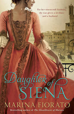 Daughter of Siena by Marina Fiorato (Paperback, 2011) New Book