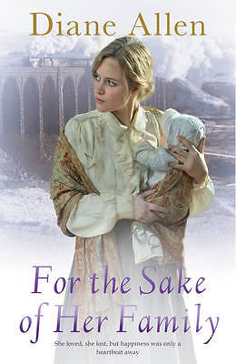 For the Sake of Her Family by Diane Allen (Paperback, 2012) New Book