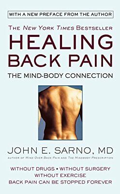 Healing Back Pain: The Mind-Body Connection by Sarno M.D., John E. Paperback The