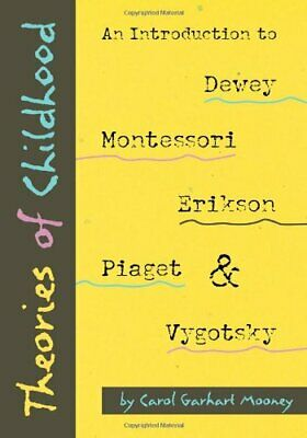 Theories of Childhood: An Introduction to D... by Mooney, Carol Garhar Paperback