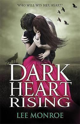 Dark Heart Rising by Lee Monroe (Paperback) New Book
