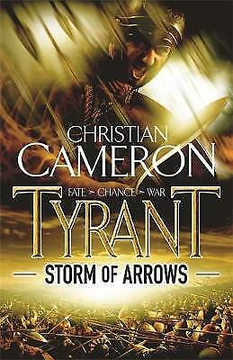 Storm of Arrows by Christian Cameron (Paperback, 2009)  New Book