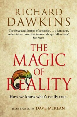 The Magic of Reality: How we know what's really true by Dawkins, Richard Book