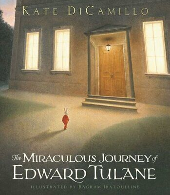 The Miraculous Journey Of Edward Tulane by DiCamillo, Kate Hardback Book The