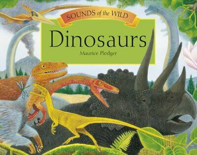 Sounds of the Wild Dinosaurs, Dougal Dixon Hardback Book The Cheap Fast Free