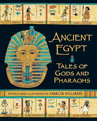 Ancient Egypt: Tales of Gods and Pharaohs by Williams, Marcia Book The Cheap