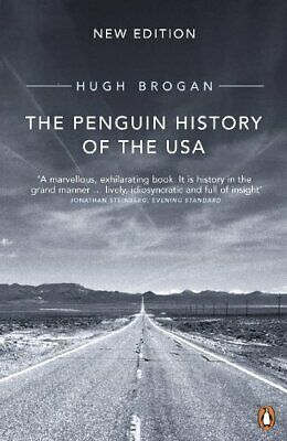 The Penguin History of the United States of America by Brogan, Hugh Paperback