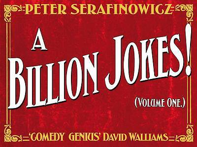 A Billion Jokes: Volume 1 by Peter Serafinowicz (Hardback, 2012) New Book