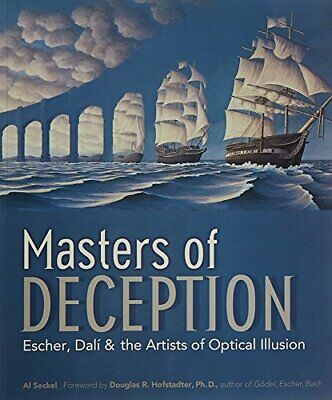 Masters of Deception: Escher, Dali and the Artists of ... by Al Seckel Paperback