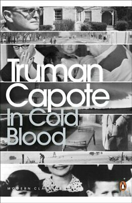 In Cold Blood : A True Account of a Multiple Murder  by Truman Capote 0141182571