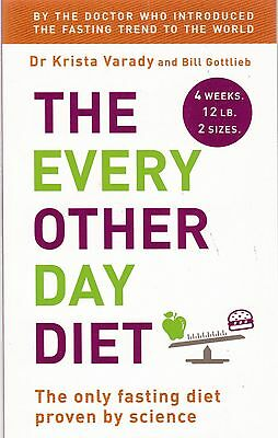 The Every Other Day Diet (Paperback, 2014) New Book