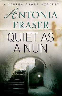 Quiet as a Nun: A Jemima Shore Mystery by Antonia Fraser (Paperback) New Book