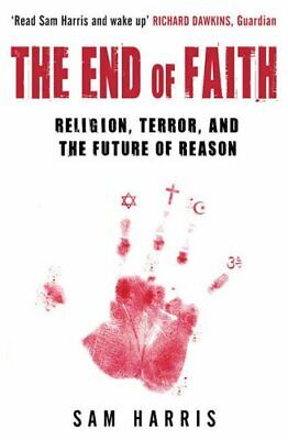 The End of Faith: Religion, Terror, and the Future o... by Harris, Sam Paperback
