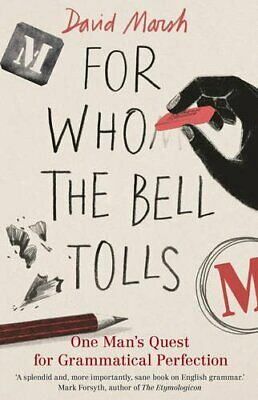 For Who the Bell Tolls by Marsh, David Book The Cheap Fast Free Post