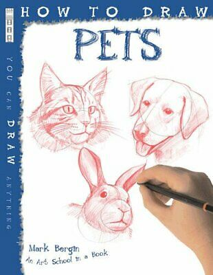 How to Draw Pets by Mark Bergin Book The Cheap Fast Free Post