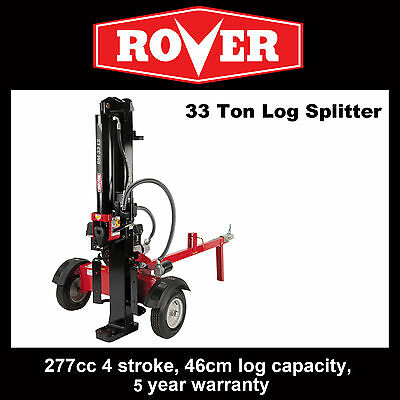 Rover 33 Ton Log Splitter.  Ready to go assembled with hyrdaulic oil. SAVE $200