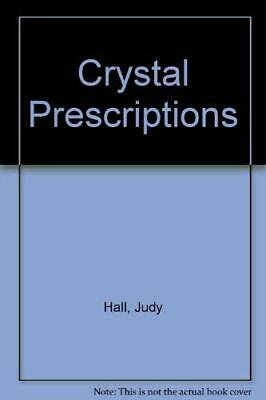 Crystal Prescriptions by Hall, Judy H. Paperback Book The Cheap Fast Free Post